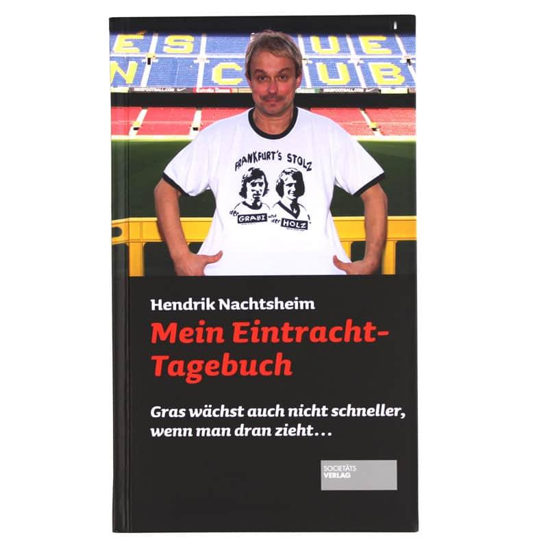 Henni Nachtsheim - Mein Eintracht-Tagebuch